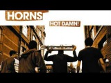 03 The Haggis Horns - Hot Damn! First Word Records