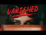 Univz - Vanished (Official Music Video)