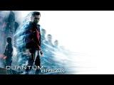 Quantum Break - Геймплей трейлер (Gamescom 2015)