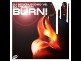 01. DJ Benchuscoro vs. DJ Freedom - Burn! (Original Intro Mix)