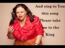 Take Me To King by Tamela Mann (Lyrics Video)