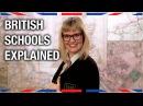 British Schools Explained - Anglophenia Ep 25