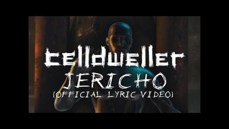 Celldweller - Jericho (Official Lyric Video)