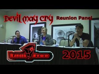 Devil May Cry Reunion Panel - RangerStop 2015 - Reuben Langdon, Johnny Yong Bosch, & Dan Southworth