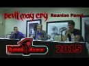 Devil May Cry Reunion Panel - RangerStop 2015 - Reuben Langdon, Johnny Yong Bosch, Dan Southworth