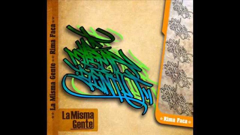 Rima faca - 02 - LA OPRESION - ( la misma gente 2010 ).wmv