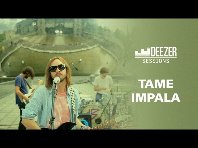 Tame Impala - Deezer Session