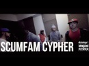 Scumfam Cypher |DLHTV X K.I.P [S2.EP12]