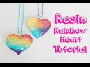 Tutorial de resina Corazon de arcoiris Resin tutorial Rainbow heart charm