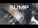 SUMP - Director's Cut (produced by Once Films)