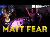 MATT FEAR @ Bora Bora beach club, Kyiv, 1.08.2015