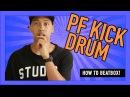 How to beatbox?- PF Kick Drum
