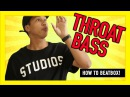 How to beatbox?- Throat Bass