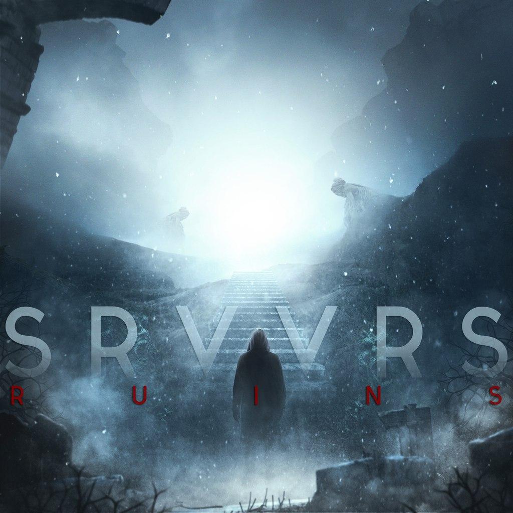 SRVVRS - RUINS [single] (2015)