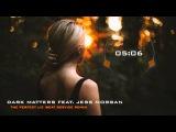 Dark Matters feat. Jess Morgan - The Perfect Lie (Beat Service Remix)