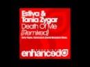 Estiva Tania Zygar - Death Of Me (Karanda Remix)