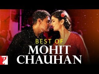 Best of Mohit Chauhan - Full Song Audio Jukebox - YRF Hits