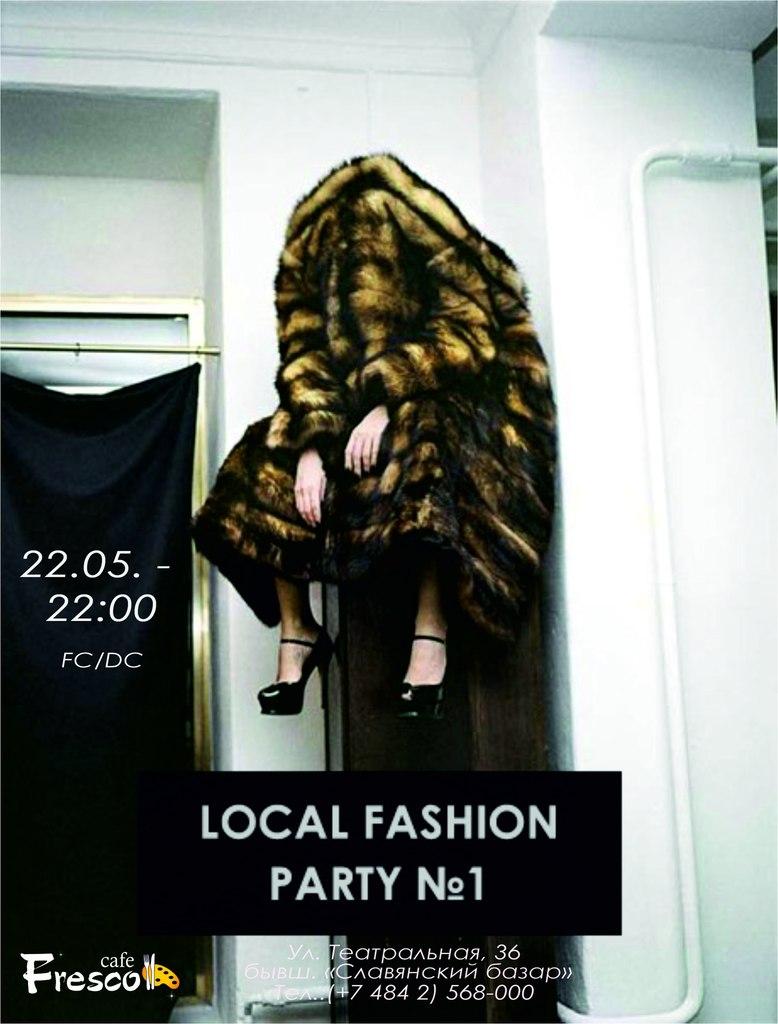 Афиша Калуга LOCAL FASHION Fresco bar - 22/05 - 22:00