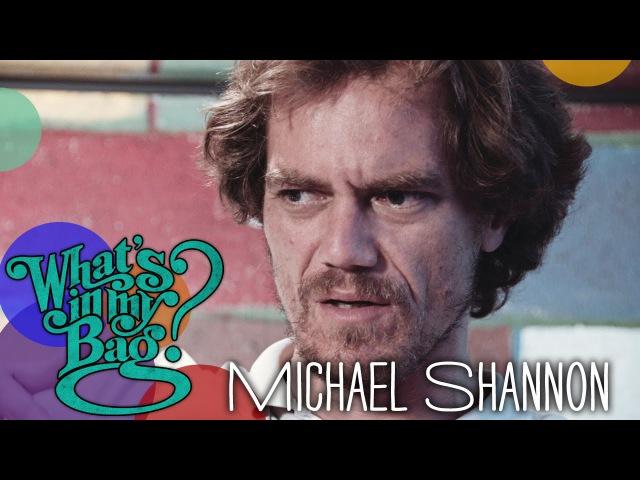 Michael Shannon - What's In My Bag? » Freewka.com - Смотреть онлайн в хорощем качестве