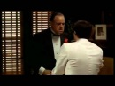 THE GODFATHER - You can act like a Man!