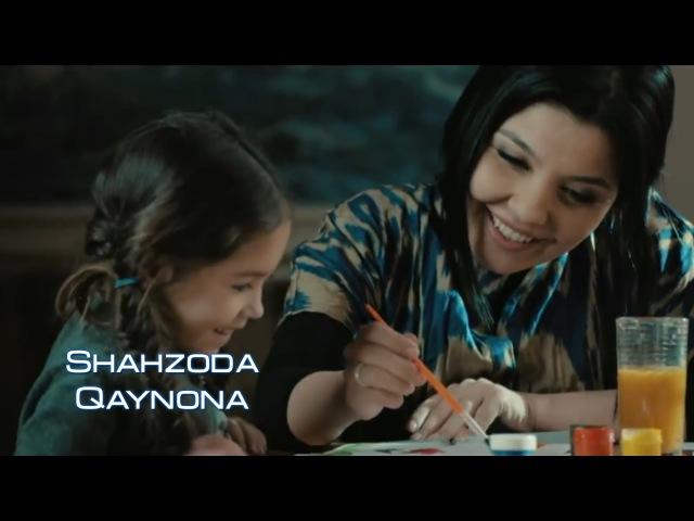 Shahzoda Qaynona Шахзода Кайнона