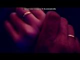 яяяяяяяяяяяя под музыку SV ft Vaha - Я так люблю.... Picrolla