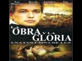 Peliculas cristianas completas en español -*La Obra y la Gloria -* Peliculas nuevas de Dios   2014