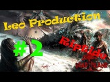 LP: прохождение Dead Island Riptide #2