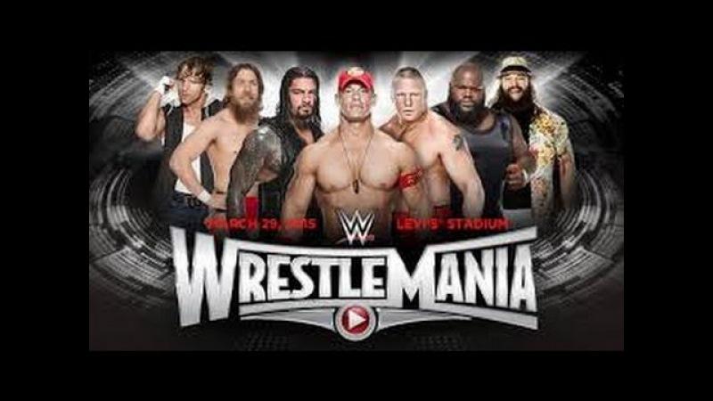 WWE Wrestlemania 31 Full show - 29 March 2015 - WWE Wrestlemania 31 Full Show 3/29/15