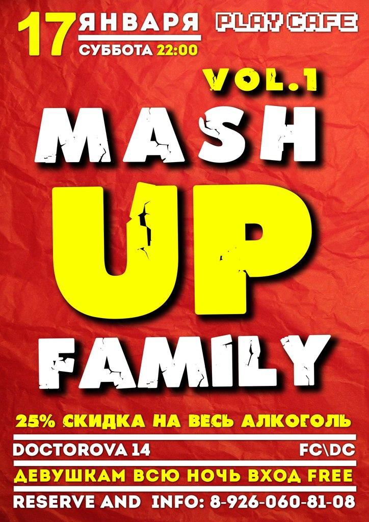 "Афиша Воскресенск -25 СКИДКА НА БАР ""MASH UP FAMILY vol.1"" 17.1.2"