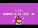 Remembering and Forgetting Crash Course Psychology 14
