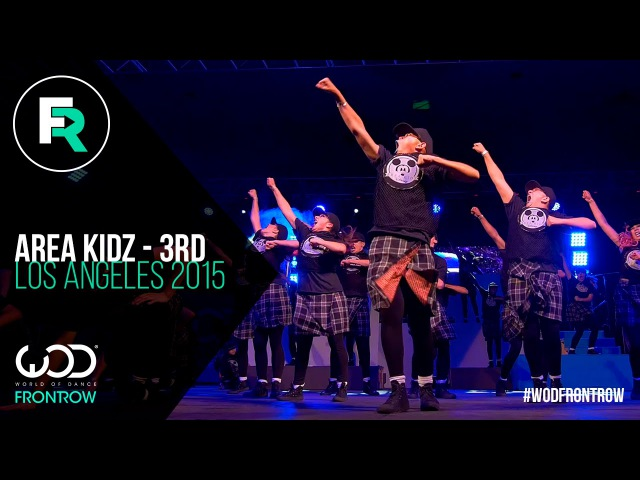 Area Kidz 3rd Place Youth   FRONTROW   World of Dance Los Angeles 2015   WODLA15