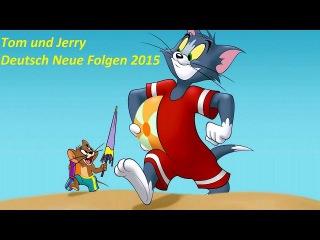 Zeichentrickfilme Deutsch Ganzer film - Tom und Jerry Deutsch Neue folgen 2015 HD