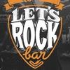 Let's Rock Bar _ Кузнецкий мост 4/3