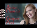 2015 DP30 Crimson Peak (and The Martian), Jessica Chastain