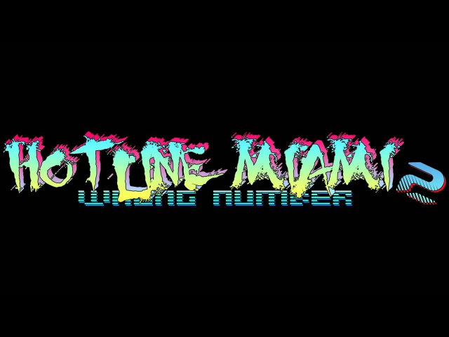 Hotline Miami 2 Wrong Number Soundtrack - Dust
