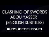 Salil Sawarim  - Abu Yasser  Best Jihad Nasheed