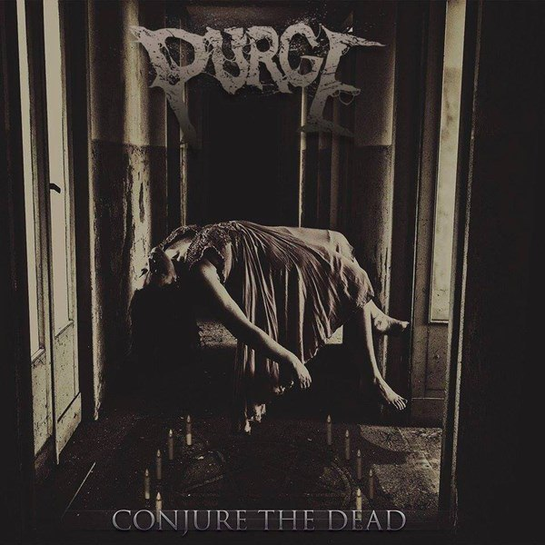 Purge - Conjure the Dead [EP] (2015)