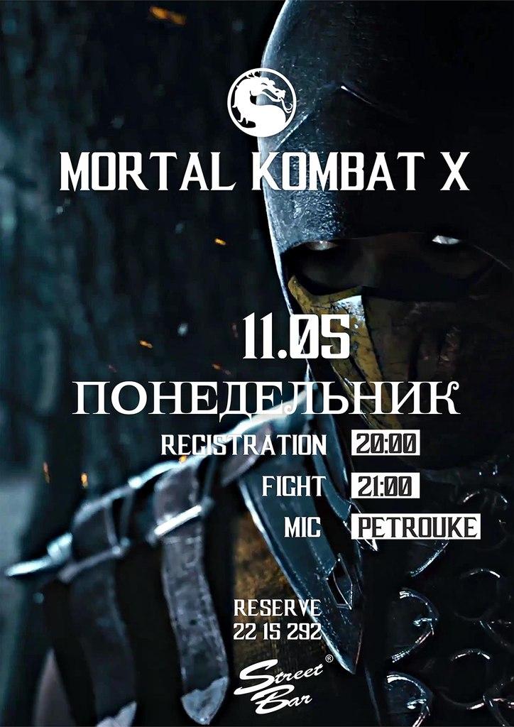 Афиша Владивосток MORTAL KOMBAT X / 11.05 / STREET BAR