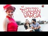Sahan Varga   Salina Shelly Feat. Harp Farmer   Latest Punjabi Song 2015   Official Video