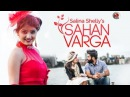 Sahan Varga | Salina Shelly Feat. Harp Farmer | Latest Punjabi Song 2015 | Official Video