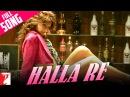 Halla Re - Full Song | Neal 'n' Nikki | Uday Chopra | Tanisha Mukherjee | Shweta | Salim