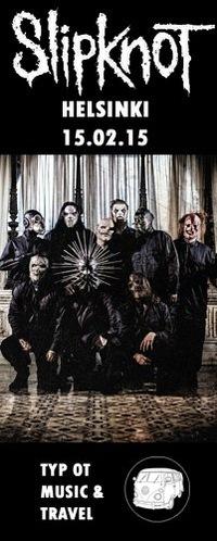 Slipknot - 15.02.15 - Хельсинки