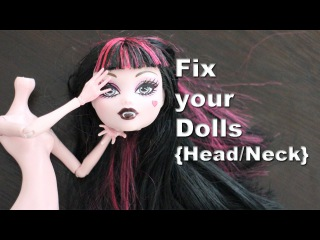 How to repair restore fix Barbie, Monster High and EAH broken [Head / Neck] (Severe damage)