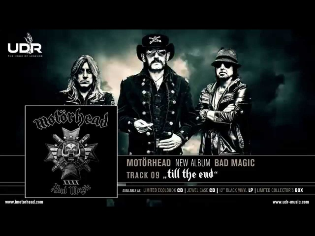Motörhead - Till The End (Bad Magic 2015)