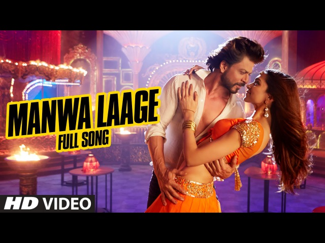 OFFICIAL Manwa Laage FULL VIDEO Song | Happy New Year | Shah Rukh Khan | Arijit Singh