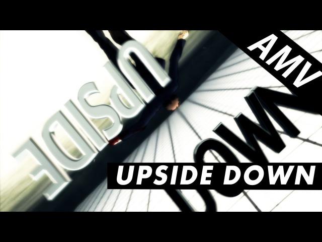 [AMV] - Upside Down
