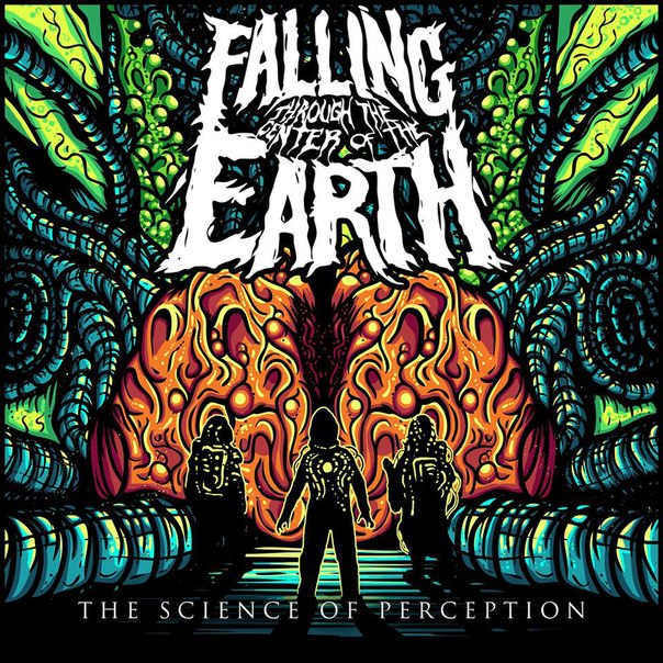 Falling Through The Center Of The Earth - The Science Of Perception (EP 2015)