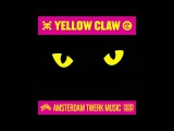 Yellow Claw - DJ Turn It Up Official Full Stream