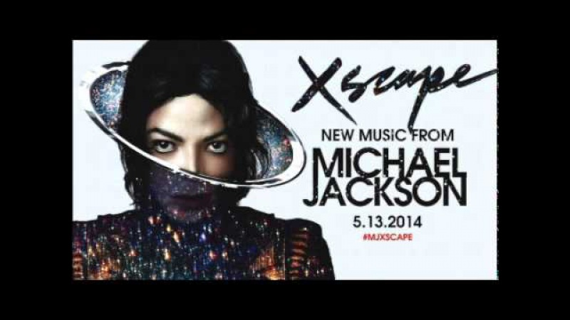 Michael Jackson - XScape [Full Album] [Deluxe Edition] 2014